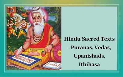 Hindu Sacred Texts - Puranas, Vedas, Upanishads, Ithihasa