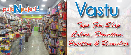 Vastu Tips for Shops: Showrooms Direction, Color & Position