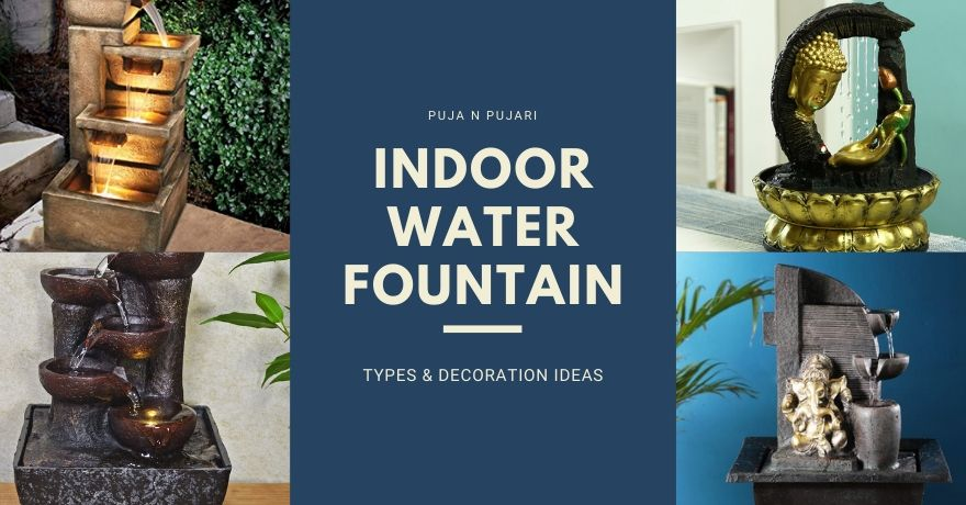 Indoor & Outdoor Water Fountain Types and Decorative Ideas