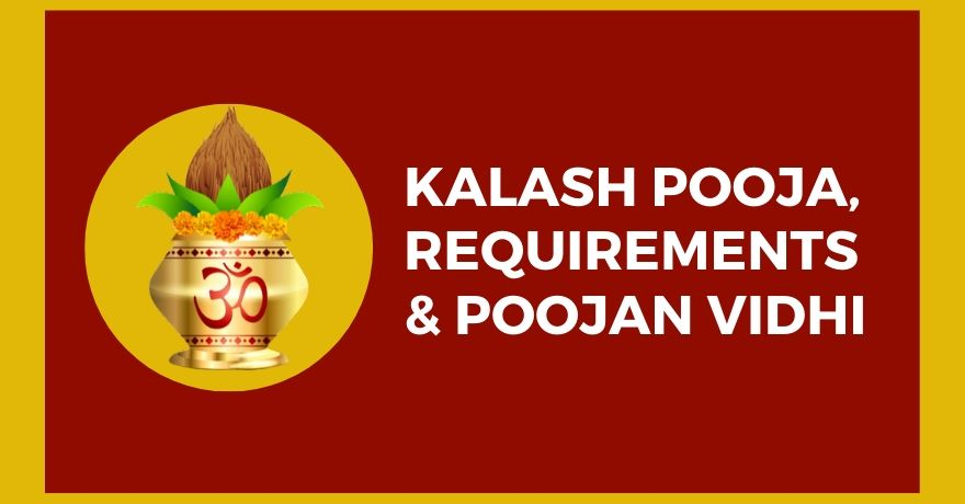 Kalasha Pooja, Requirements and Pujan Vidhi