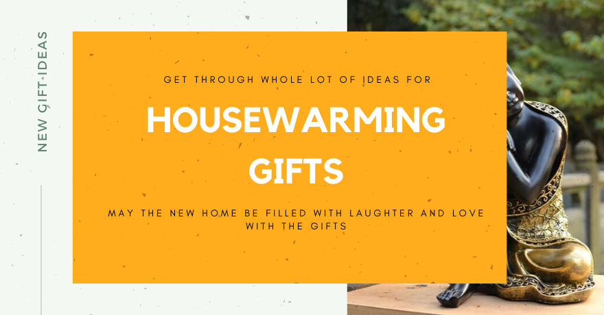 Unique Housewarming Gift Ideas: For Indian Couple, Family & Friends