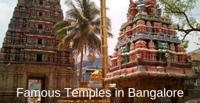 20 Most Famous and Must Visit Temples in Bangalore