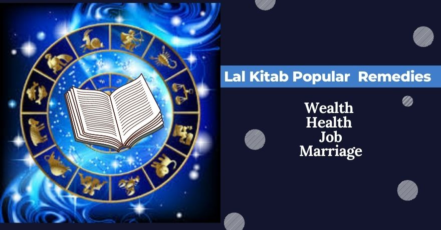 Free Lal Kitab Remedies For Removing Obstacles, Wealth, Health and for Marraige, Job