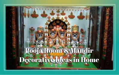 Pooja Room and Mandir Decorative Ideas in Home