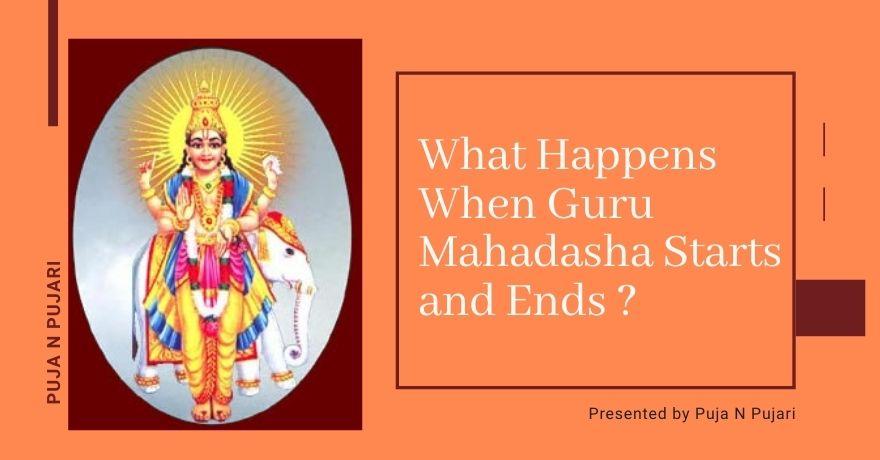 What happens When Guru Mahadasha Starts and Ends? : Effects And Astrological Remedies for GuruDasha.